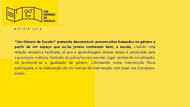 Joana Pestana Lages - projeto BIP ZIP «Um Género de Escola!» Slide 3