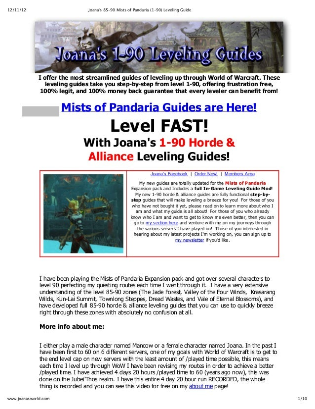 12/11/12                              Joanas 85-‐‑90 Mists of Pandaria (1-‐‑90) Leveling Guide             I  offer  the  ...