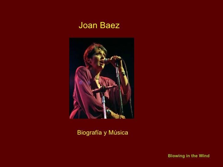 Joan Baez Biografía y Música Blowing in the Wind