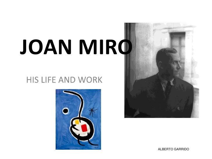 JOAN MIRO            ALBERTO GARRIDO