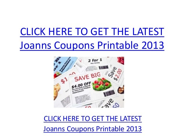 Joanns Coupons Printable 2013 - Joanns Coupons Printable 2013