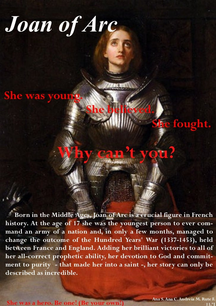 Joan of ArcShe was young.                          She believed.                                      She fought.         ...