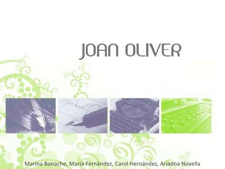 Joan OliverMarina Bonache, Maria Fernàndez, Carol Hernández, Ariadna Novella