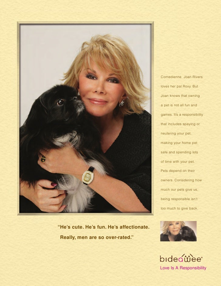 Comedienne Joan Rivers                                           loves her pal Roxy. But                                  ...