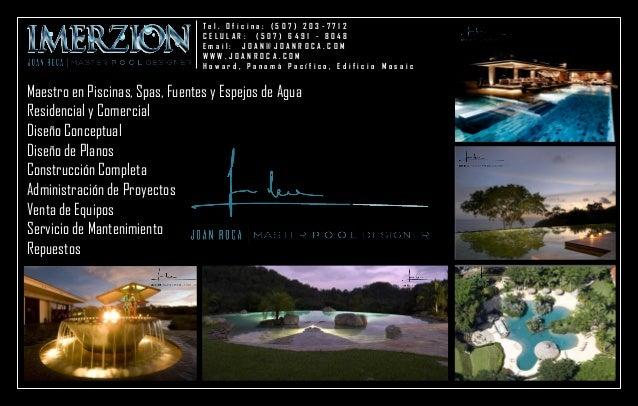 Maestro en Piscinas, Spas, Fuentes y Espejos de Agua  Residencial y Comercial  Diseño Conceptual  Diseño de Planos  Constr...