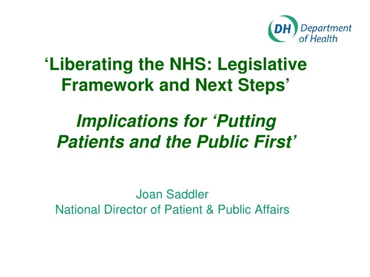'Liberating the NHS: Legislative  Framework and Next Steps'   Implications for 'Putting Patients and the Public First'    ...