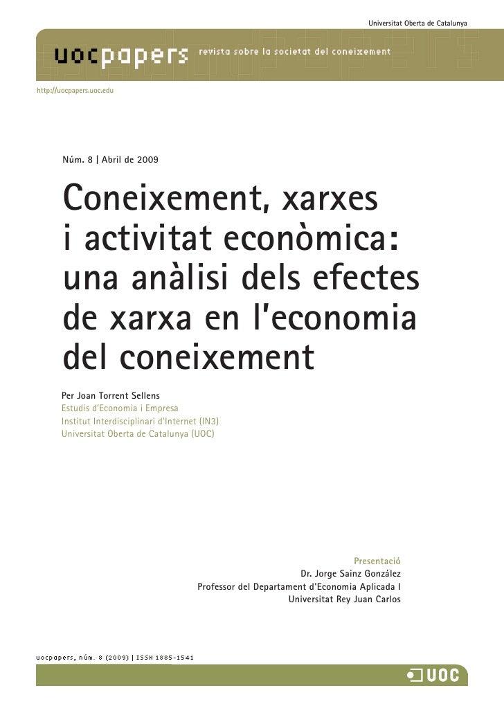 Universitat Oberta de Catalunya     http://uocpapers.uoc.edu             Núm. 8 | Abril de 2009            Coneixement, xa...