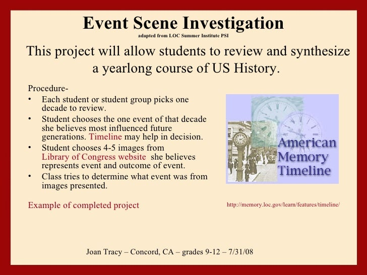 Event Scene Investigation adapted from LOC Summer Institute PSI <ul><li>Procedure-  </li></ul><ul><li>Each student or stud...