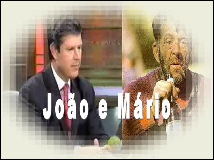 . João e Mário