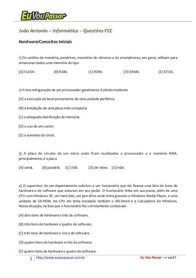 João  Antonio  –  Informática  –  Questões  FCC   Hardware/Conceitos  Iniciais      1)  Os  cartõe...