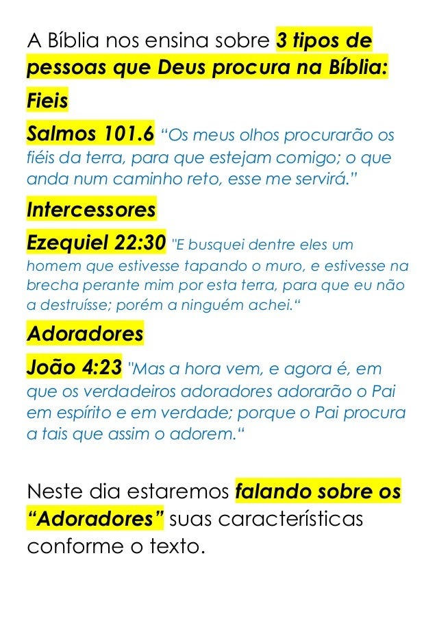 """A Bíblia nos ensina sobre 3 tipos de pessoas que Deus procura na Bíblia: Fieis Salmos 101.6 """"Os meus olhos procurarão os f..."""