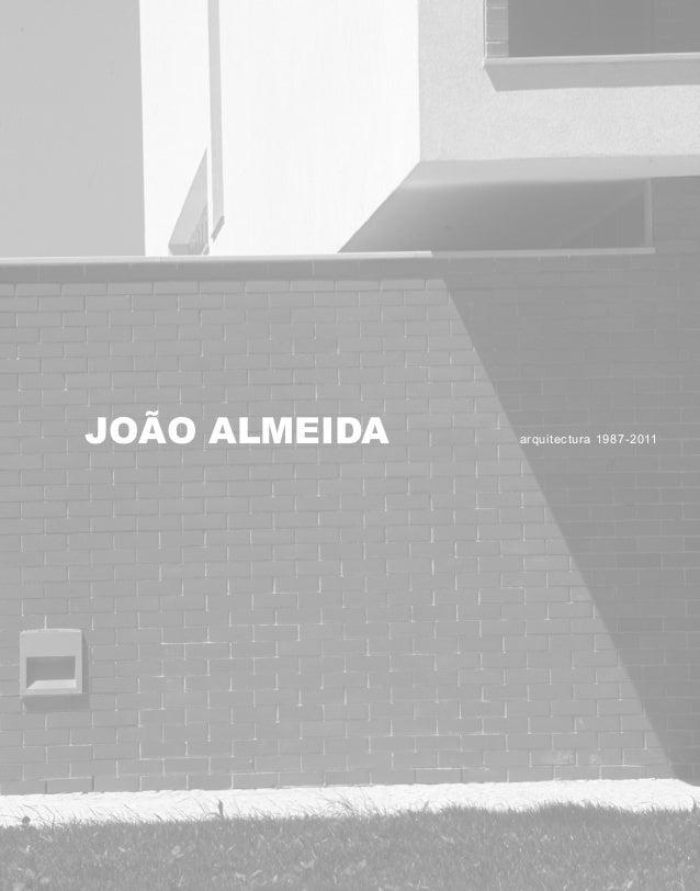 JOÃO ALMEIDA arquitectura 1987-2011