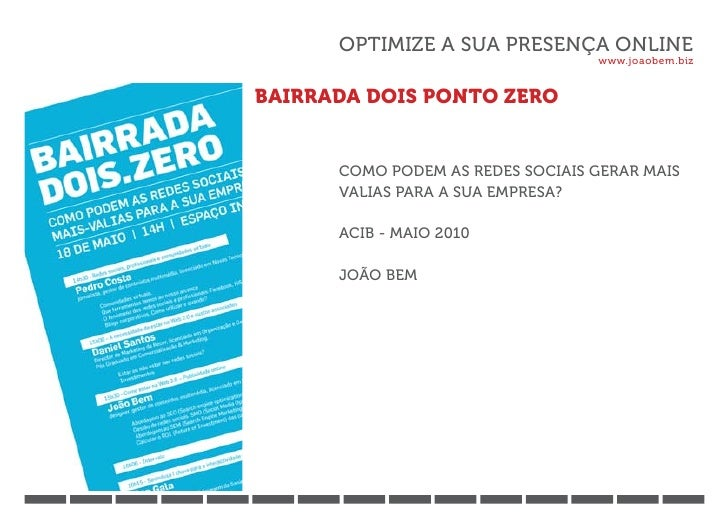 OPTIMIZE A SUA PRESENÇA ONLINE                                  www.joaobem.bizBAIRRADA DOIS PONTO ZERO      COMO PODEM AS...