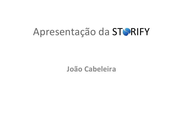 Apresentação da STORIFY João Cabeleira