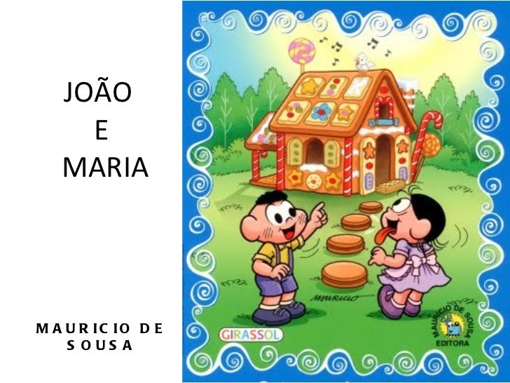 JOÃO     E   MARIAM A U R IC IO D E    S OUS A