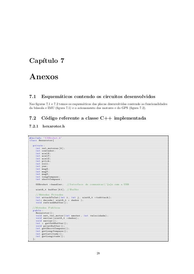 Cap´ıtulo 7 Anexos 7.1 Esquem´aticos contendo os circuitos desenvolvidos Nas figuras 7.1 e 7.2 temos os esquem´aticos das p...