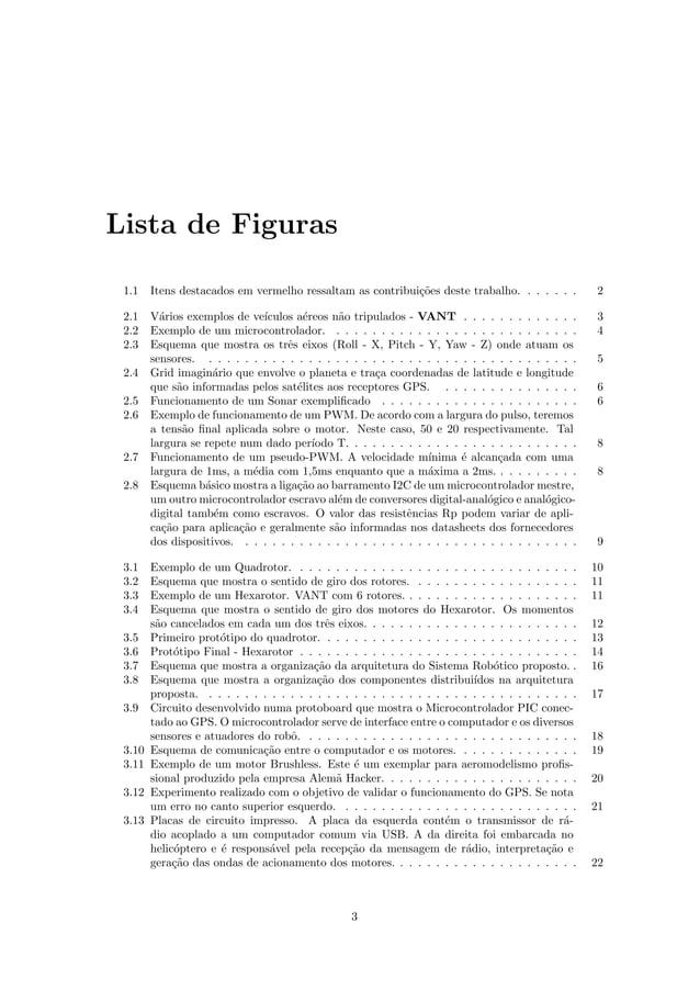Lista de Figuras 1.1 Itens destacados em vermelho ressaltam as contribui¸c˜oes deste trabalho. . . . . . . 2 2.1 V´arios e...