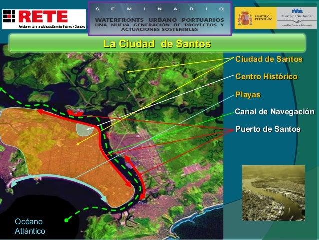 Ciudad de Santos Centro histórico  Playas Canal de Navegacion  Puerto de Santos  19