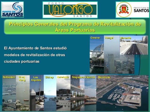 Plan General de Occupación de Areas Areas non Operacionales del Puerto para Revitalización e Integración Urbana  Museo del...