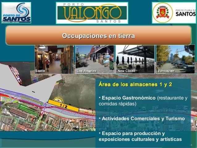 Occupaciones aquaticas Area de los almacenes 1 al 3  Área frontal de los almacenes 1 al 3 Marselha  8 Barcelona  •Puerto D...