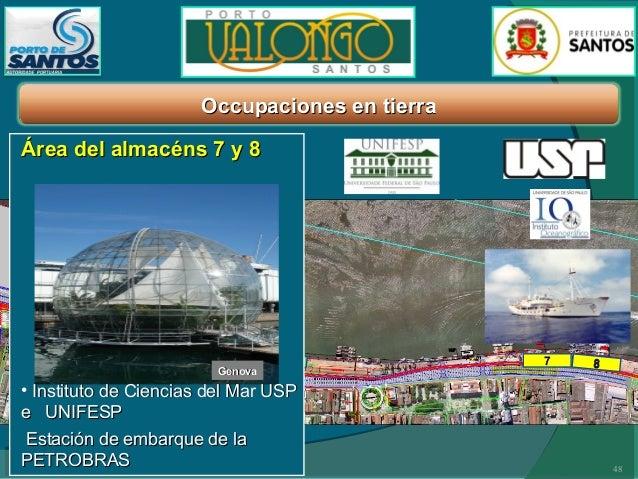 Occupaciones aquaticas y en tierra Area del almacéns 5 y 6  Almacén 5 y 6  • Terminal Portuario para líneas de cruceros, i...