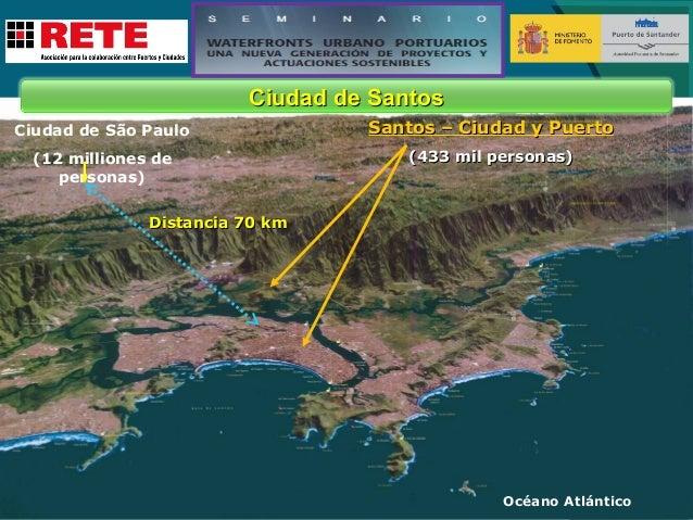 Puerto de Santos  Santos Santos  l Cana  s anto del S Guarujá