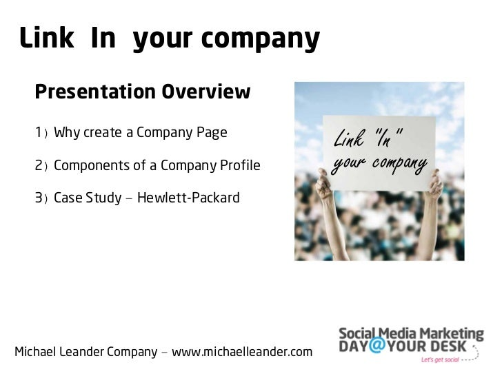"""Link """"In"""" your company   Presentation Overview   1) Why create a Company Page?                                            ..."""