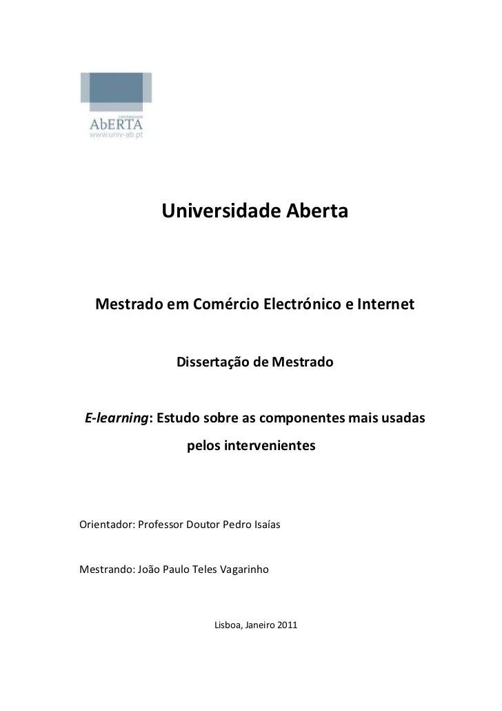 Universidade Aberta   Mestrado em Comércio Electrónico e Internet                   Dissertação de Mestrado E-learning: Es...