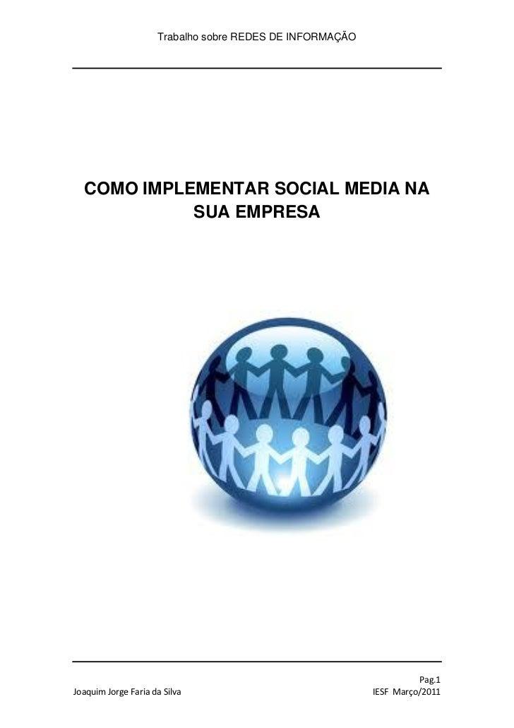 Trabalho sobre REDES DE INFORMAÇÃO  COMO IMPLEMENTAR SOCIAL MEDIA NA            SUA EMPRESA                               ...