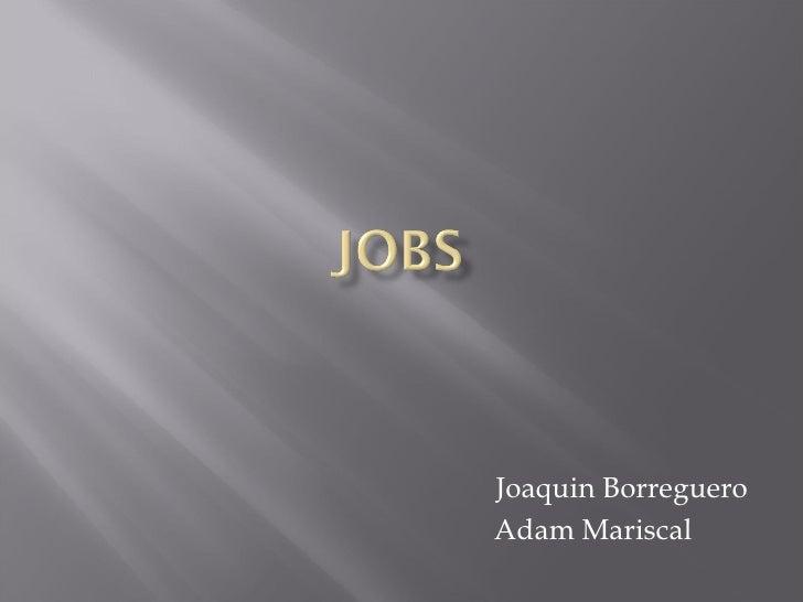 Joaquin BorregueroAdam Mariscal