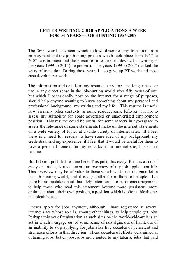 LETTER WRITING: 2 JOB APPLICATIONS A WEEK FOR 50 YEARS---JOB HUNTING 1957-2007 The 3600 word statement which follows descr...