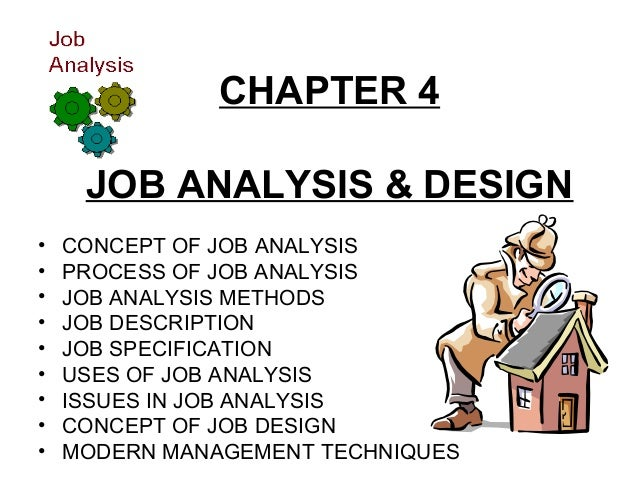 job analysis and job design essay Job analysis essay therefore it is important to have a proper match between employee capabilities and the job performed therefore job analysis job design is.