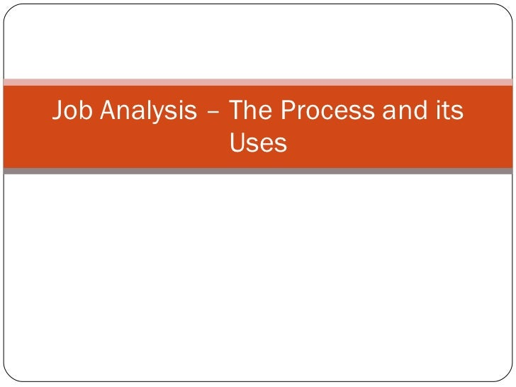 Job Analysis – The Process and its Uses