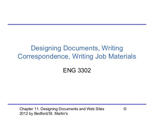 Designing Documents, WritingCorrespondence, Writing Job Materials                       ENG 3302Chapter 11. Designing Docu...