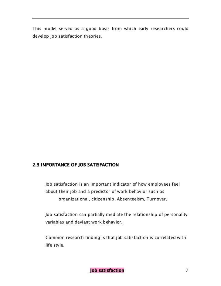 project report on job satisfaction V abstract the topic of this project report on the impact of job satisfaction on employee performance in government owned enterprises (goe's).