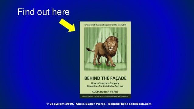 Find out here © Copyright 2019. Alicia Butler Pierre. BehindTheFacadeBook.com