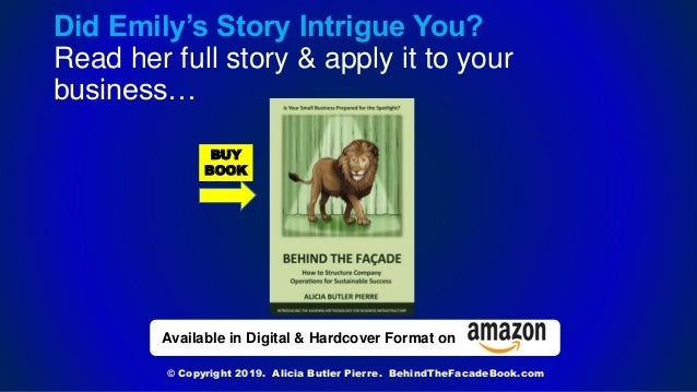 Available in Digital & Hardcover Format on Did Emily's Story Intrigue You? Read her full story & apply it to your business...