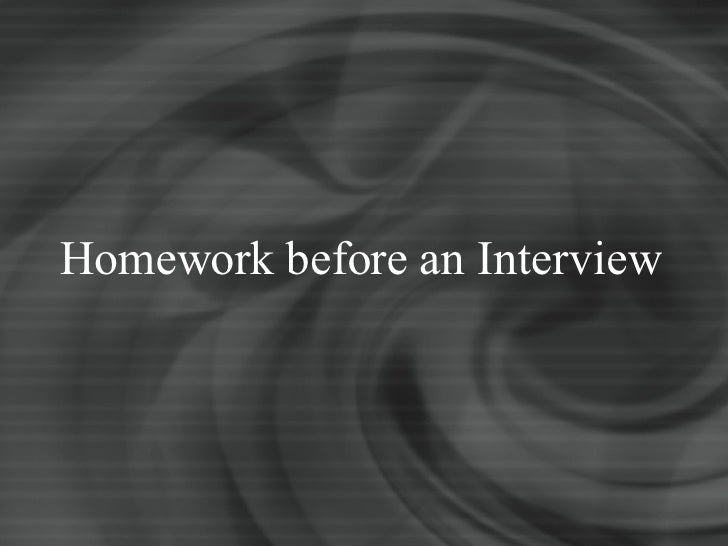 Homework before an Interview