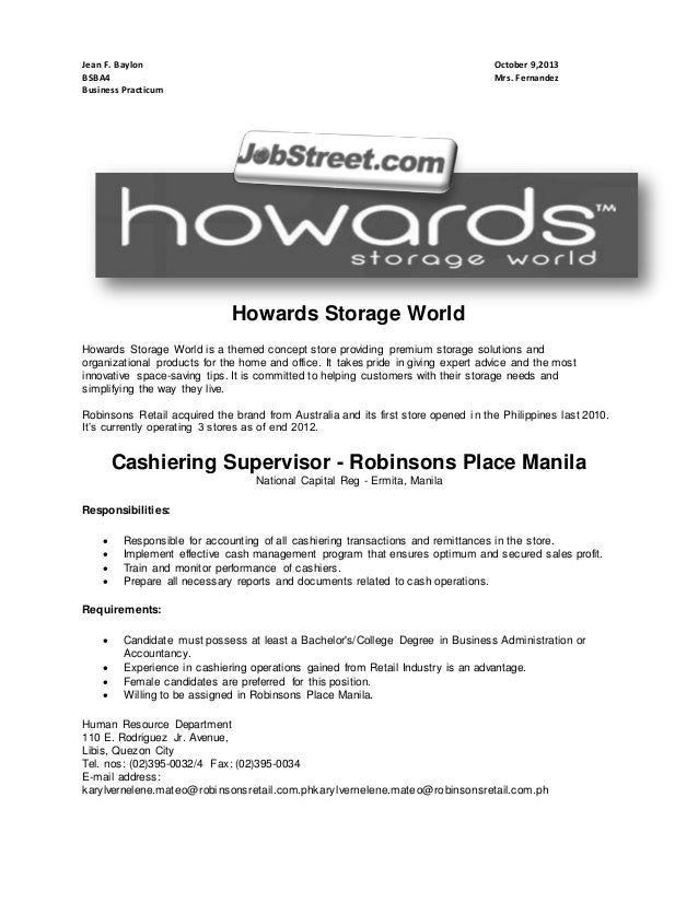 Jean F. Baylon BSBA4 Business Practicum  October 9,2013 Mrs. Fernandez  Howards Storage World Howards Storage World is a t...