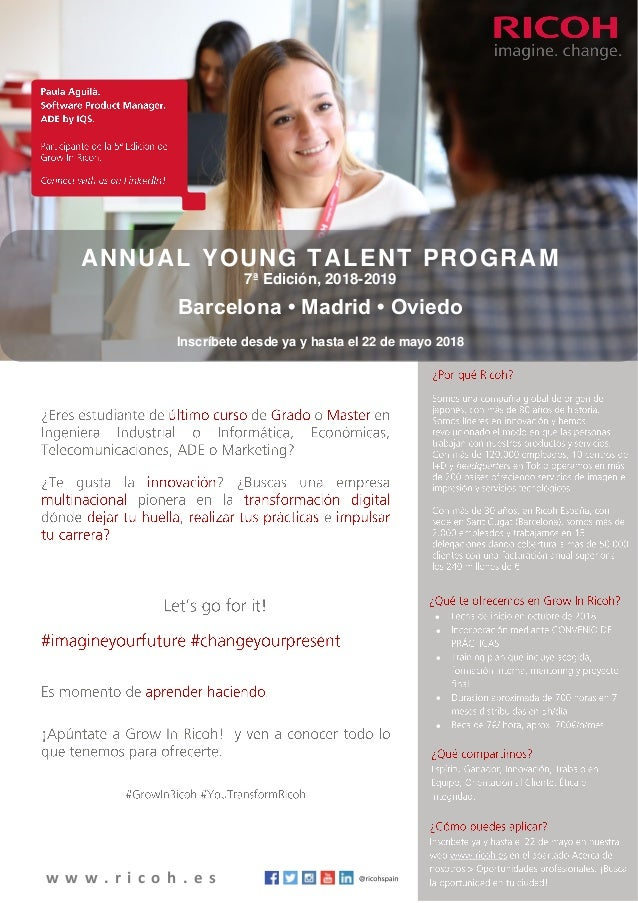w w w . r i c o h . e s       ANNUAL YOUNG TALENT PROGRAM 7ª Edición, 2018-2019 Barcelona • Madrid • Oviedo Inscríbe...