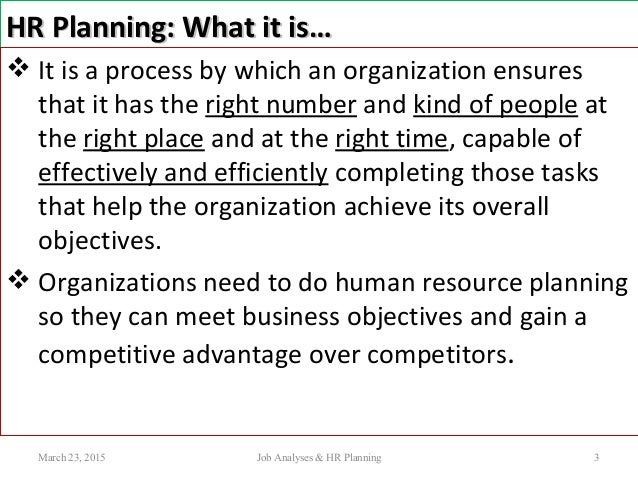 how can hr planning help an organisation to achieve its business objectives First you need to have a clear understanding of where your organization is  headed  set hr priorities to help achieve business goals based on steps 1 to  3, determine the major human resources priorities and the strategies you will use.
