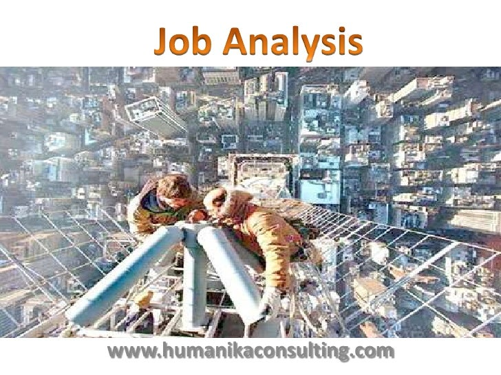 Job Analysis<br />www.humanikaconsulting.com<br />