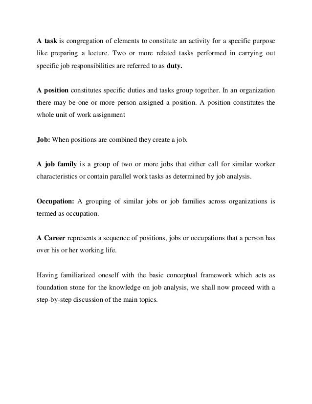 essay on job specification A difference between the person specification and a job description is the job description is created to inform the applicant about the job itself, for example it contains information on the responsibilities and duties of the job.