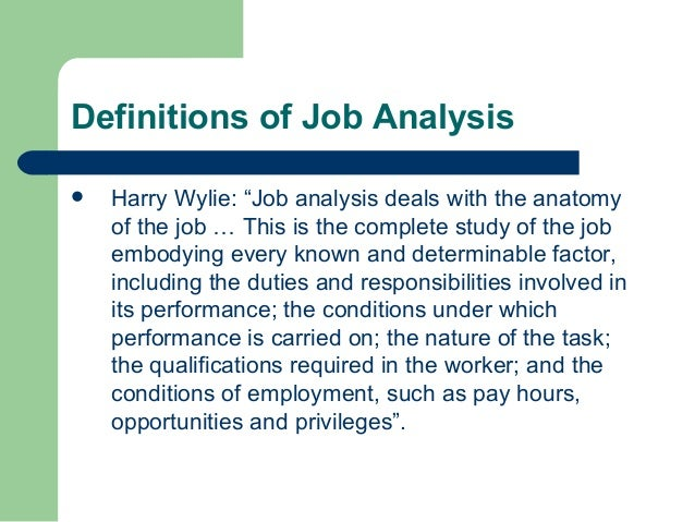"job analysis and other terms Meanwhile, the internet, saas, and onet, among other developments, have made the ""how to"" of quality job analysis more accessible, easier, and less expensive, year after year benefits up, effort down and costs down that spells huge business opportunity, especially when framed in terms of annual us."