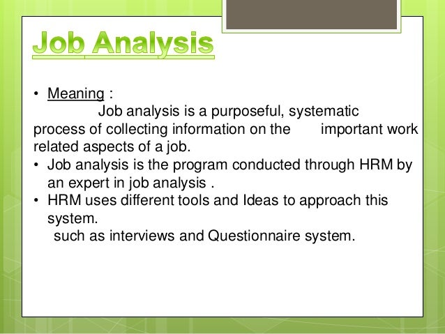 the uses of job analysis View notes - notes 8: uses of job analysis information from hrm 200 at waterloo uses of job analysis information 1 human resource planning: knowing requirements of.