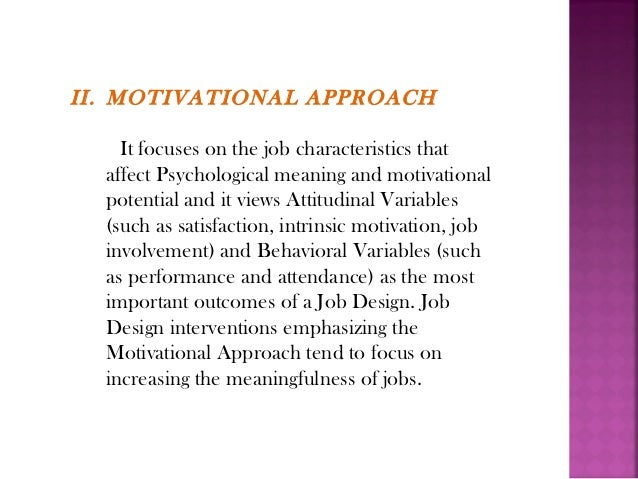By Designing Jobs According To The Mechanistic Approach