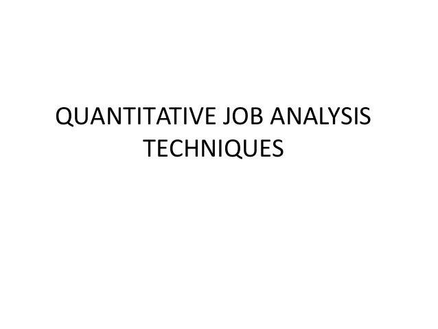 QUANTITATIVE JOB ANALYSISTECHNIQUES
