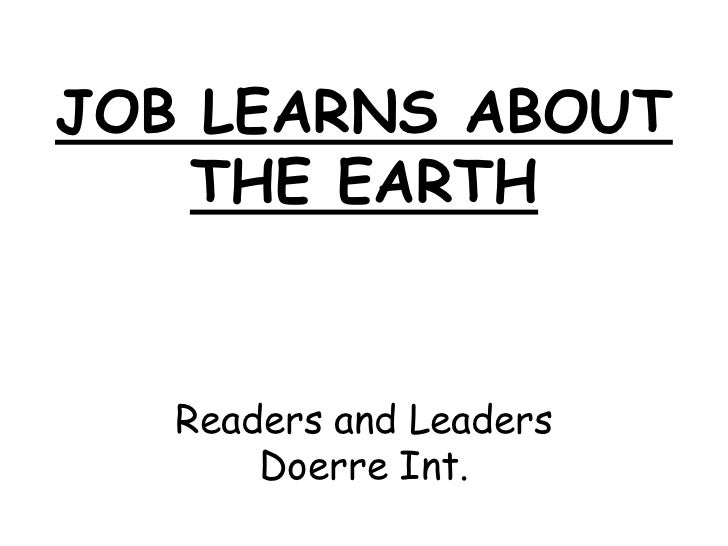 JOB LEARNS ABOUT    THE EARTH   Readers and Leaders       Doerre Int.