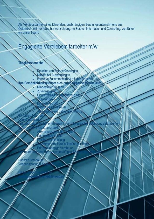 Als Vertriebspartner eines führenden, unabhängigen Beratungsunternehmens aus Österreich, mit europäischer Ausrichtung, im ...