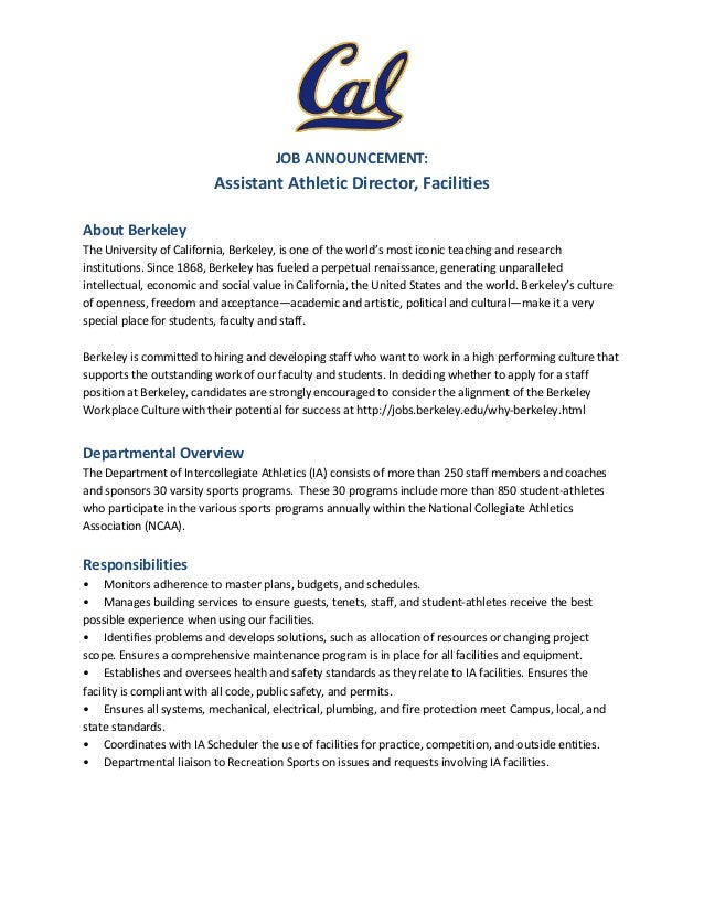 Awesome JOB ANNOUNCEMENT: Assistant Athletic Director, Facilities About Berkeley  The University Of California, Berkeley Required Qualifications ...